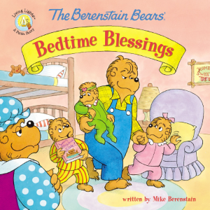 Children's book 'The Berenstain Bears' Bedtime Blessings' by Mike Berenstain
