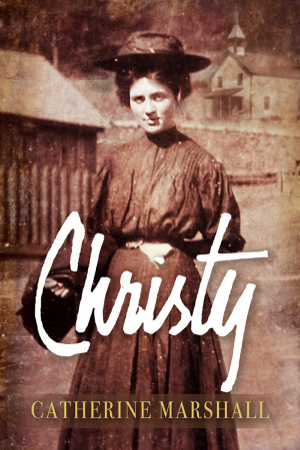 Historical young adult novel 'Christy' by Catherine Marshall, 50th anniversary edition