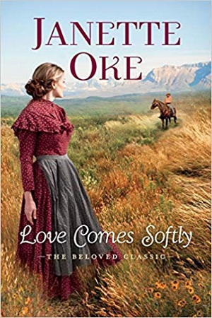 Love Comes Softly Anniversary Edition